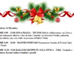 Sabato 16 Dicembre dalle 09.00 alle 19.00 Arriva Babbo Natale, Degustazione gratuita e Balli di gruppo per grandi e piccini
